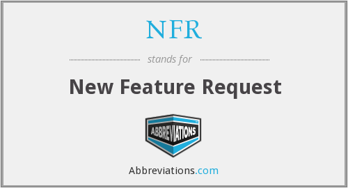 NFR - New Feature Request