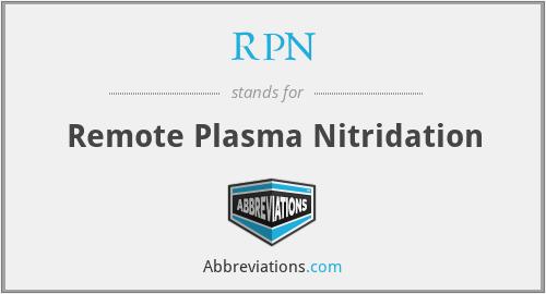 RPN - Remote Plasma Nitridation