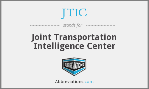 JTIC - Joint Transportation Intelligence Center