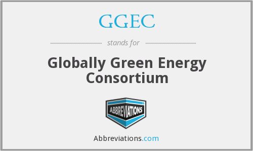 GGEC - Globally Green Energy Consortium