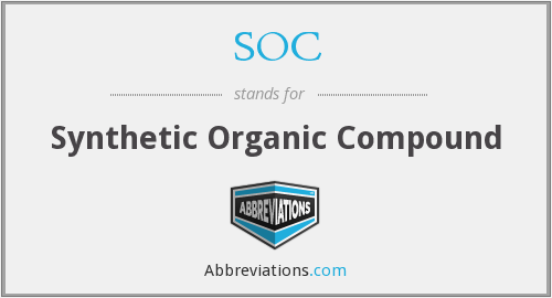 SOC - Synthetic Organic Compound