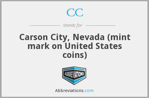 CC - Carson City, Nevada (mint mark on United States coins)