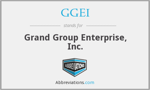 GGEI - Grand Group Enterprise, Inc.