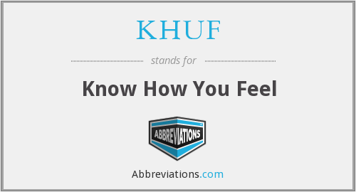 KHUF - Know How You Feel