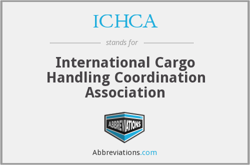 What does ICHCA stand for?