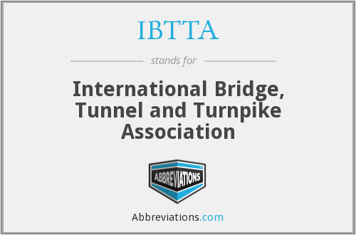 What does IBTTA stand for?