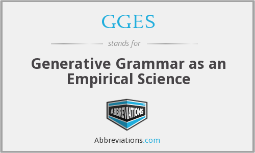 GGES - Generative Grammar as an Empirical Science