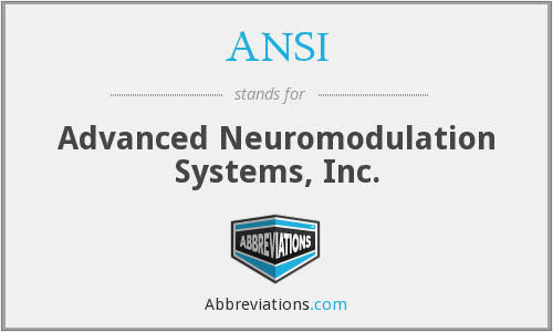 ANSI - Advanced Neuromodulation Systems, Inc.