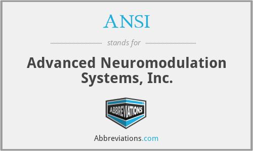 ANSI - Advanced Neuromodulation Systems, Inc.