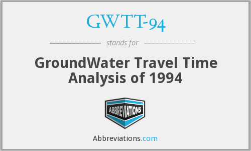 GWTT-94 - GroundWater Travel Time Analysis of 1994