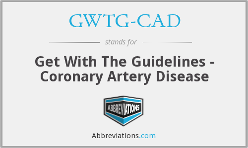 GWTG-CAD - Get With The Guidelines - Coronary Artery Disease