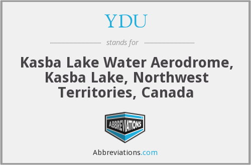 YDU - Kasba Lake Water Aerodrome, Kasba Lake, Northwest Territories, Canada