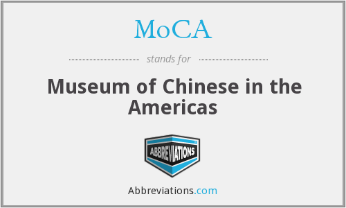 MoCA - Museum of Chinese in the Americas