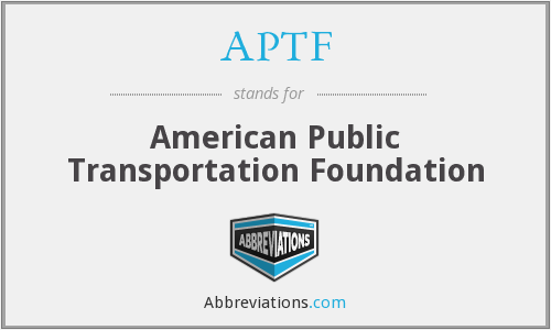 APTF - American Public Transportation Foundation