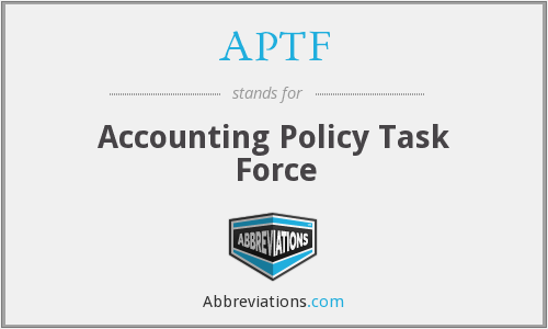 APTF - Accounting Policy Task Force
