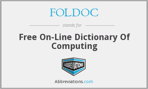 FOLDOC - Free On-Line Dictionary Of Computing