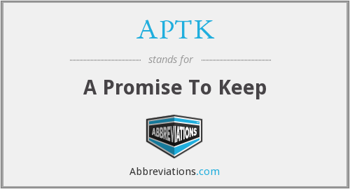 APTK - A Promise To Keep