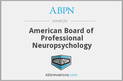 ABPN - American Board of Professional Neuropsychology