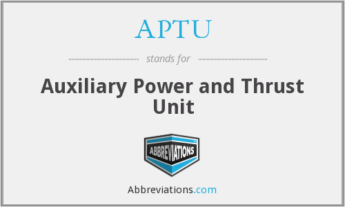 APTU - Auxiliary Power and Thrust Unit