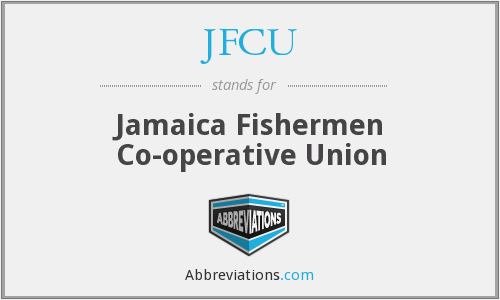JFCU - Jamaica Fishermen Co-operative Union