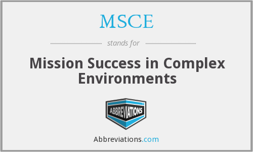 MSCE - Mission Success in Complex Environments