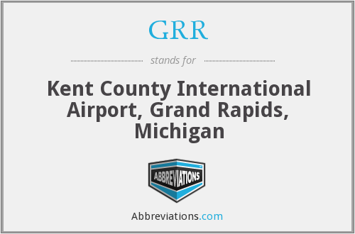 GRR - Kent County International Airport, Grand Rapids, Michigan