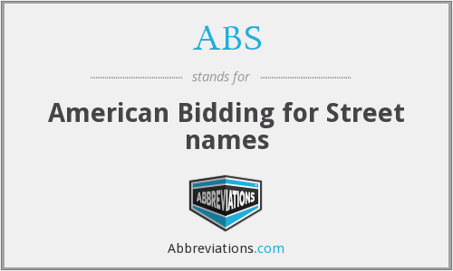 ABS - American Bidding for Street names