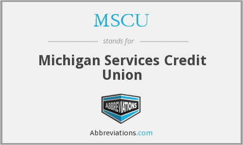 MSCU - Michigan Services Credit Union