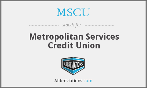 MSCU - Metropolitan Services Credit Union