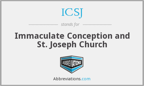 ICSJ - Immaculate Conception and St. Joseph Church