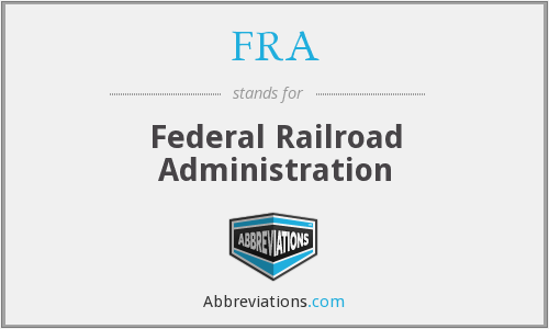 FRA - Federal Railroad Administration