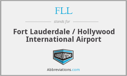 FLL - Fort Lauderdale / Hollywood International Airport