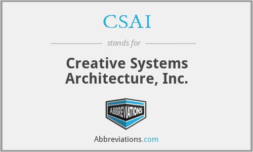 CSAI - Creative Systems Architecture, Inc.