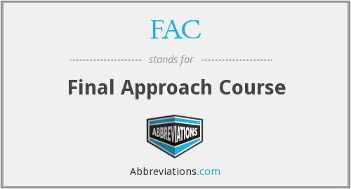 FAC - Final Approach Course