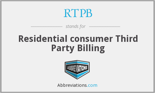 RTPB - Residential consumer Third Party Billing
