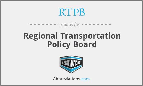 RTPB - Regional Transportation Policy Board