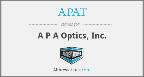 APAT - A P A Optics, Inc.
