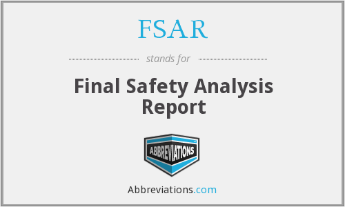 FSAR - Final Safety Analysis Report