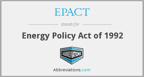What does EPACT stand for?