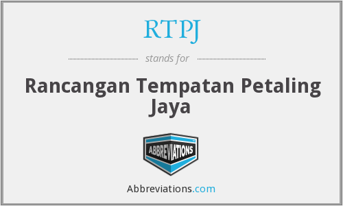 RTPJ - Rancangan Tempatan Petaling Jaya