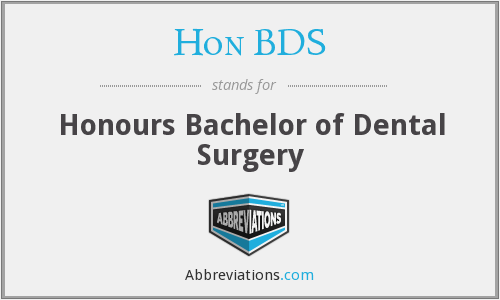 Hon BDS - Honours Bachelor of Dental Surgery
