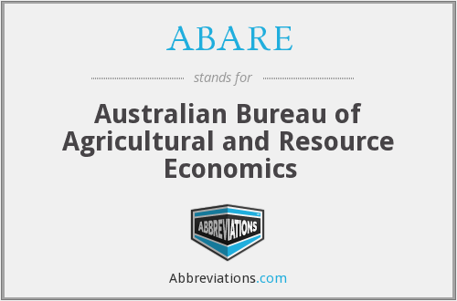 ABARE - Australian Bureau Of Agricultural And Resource Economics
