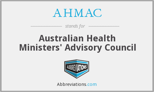 AHMAC - Australian Health Ministers' Advisory Council