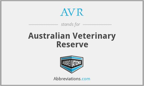AVR - Australian Veterinary Reserve