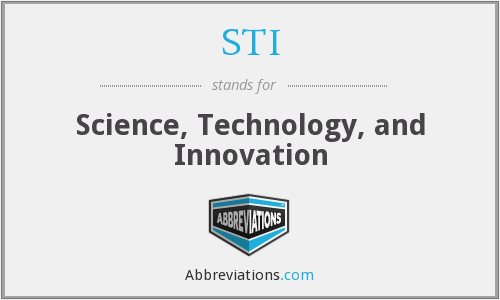 STI - Science, Technology, and Innovation