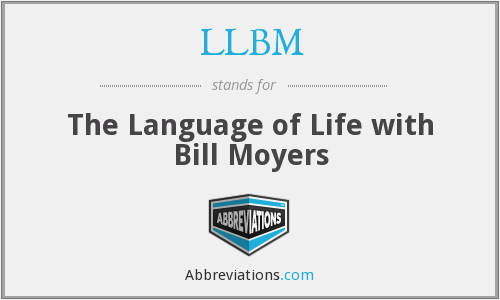 LLBM - The Language of Life with Bill Moyers