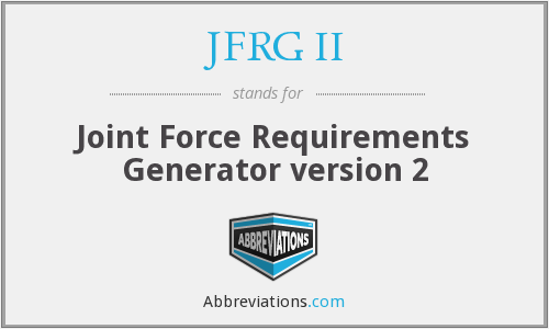 JFRG II - Joint Force Requirements Generator version 2