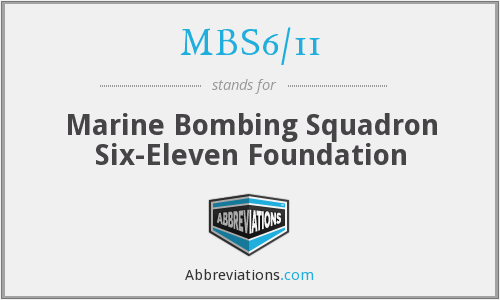 MBS6/11 - Marine Bombing Squadron Six-Eleven Foundation