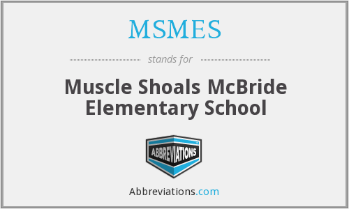 MSMES - Muscle Shoals McBride Elementary School
