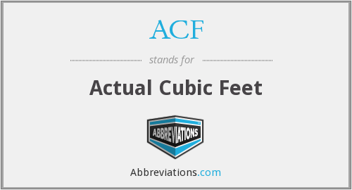 ACF - Actual Cubic Feet